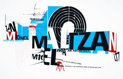 CalArts poster: Michael Maltzan by Matthew Normand Peter Kaplan
