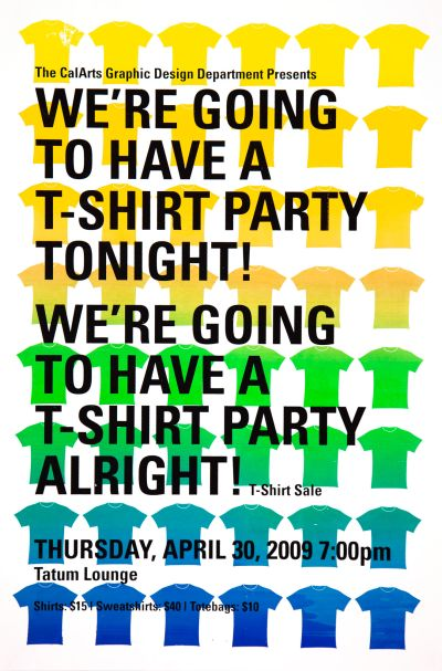 CalArts poster: 2009 T-Shirt Show: T-Shirt Party by Gregory Coats