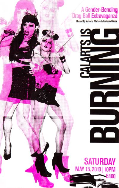 CalArts poster: 2010 Drag Ball: CalArts Is Burning by