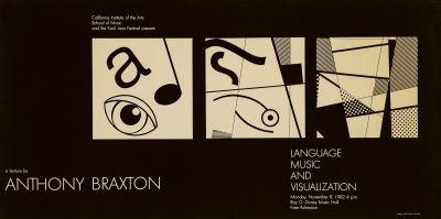 CalArts poster: Anthony Braxton: Language, Music and Visualization by Mark Shoolery Laura Stein