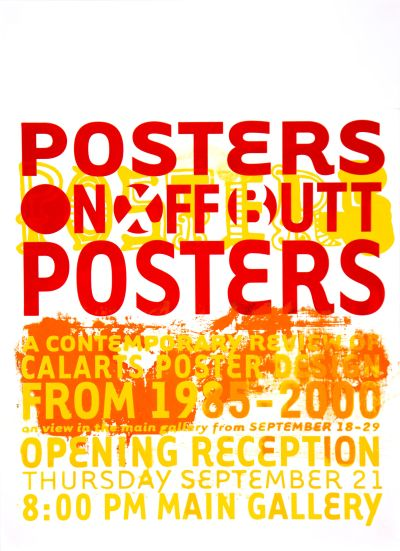 CalArts poster: On Off Butt (1/2) by Daniela Marx Tuan Phan