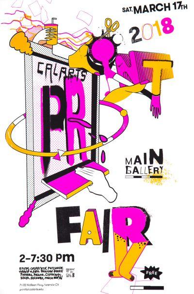 CalArts poster: 2018 CalArts Print Fair by Avery Jagre Grace Rosenman Oona Lei
