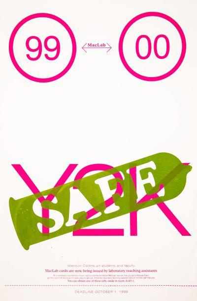 CalArts poster: Y2K Safe by