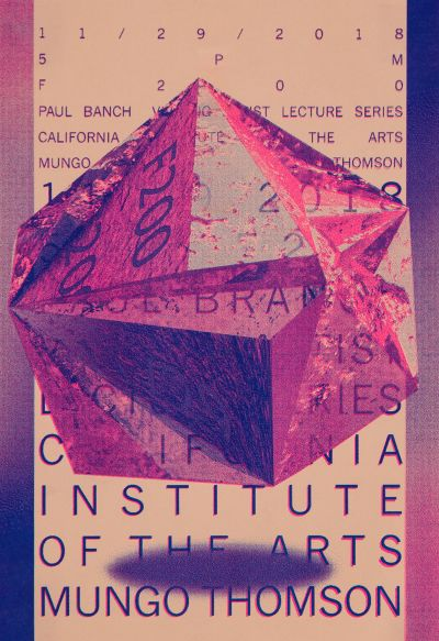CalArts poster: Mungo Thomson by Jisoo Han Vivian Naranjo
