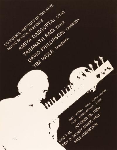 CalArts poster: Amiya Dasgupta:Sitar;Taranath Rao:Tabla;David Phillipson:Tambura;Tim Wolf:Tambura by