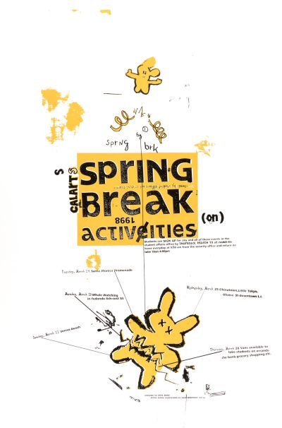 CalArts poster: Spring Break Activities by Christopher Selby