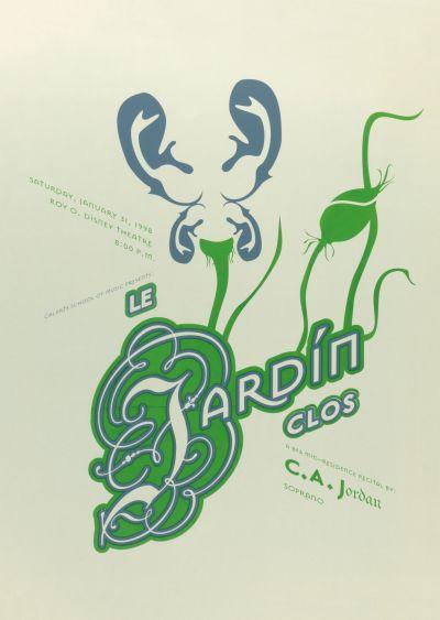 CalArts poster: Le Jardin Clos by Micah Hahn