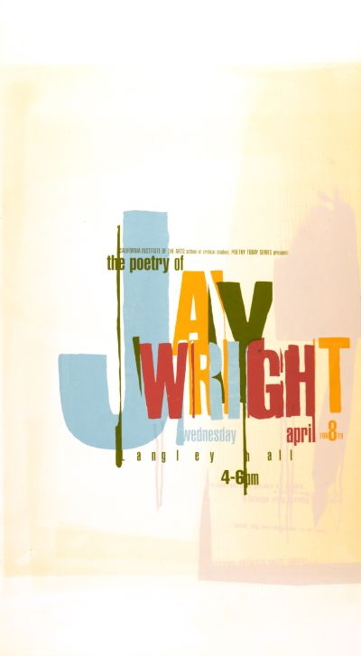 CalArts poster: The Poetry Of Jay Wright by Jonathan Notaro