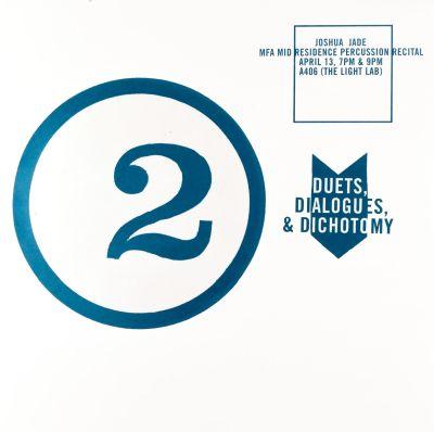 CalArts poster: Duets Dialogues & Dichotomy by John Kieselhorst