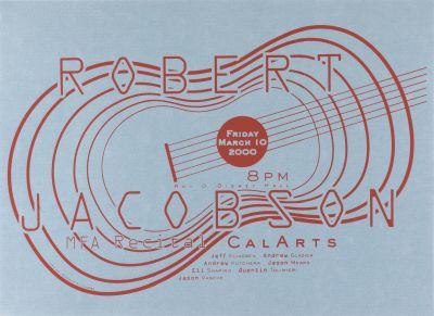 CalArts poster: Robert Jacobson by Andrew Kutchera