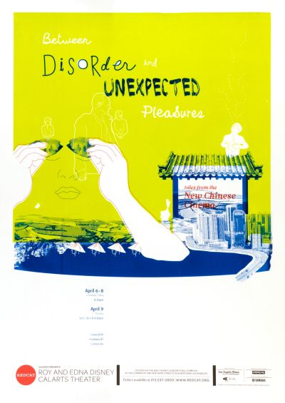 CalArts poster: Between Disorder And Unexpected Pleasures by Andelee Lin