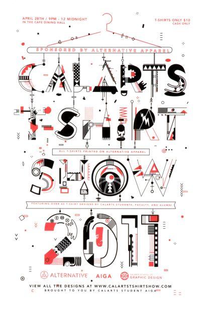 CalArts poster: CalArts T-Shirt Show by Bijan Berahimi Zachary Roberson