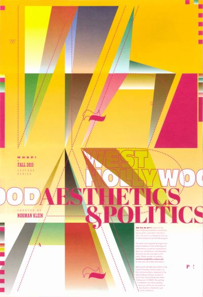 CalArts poster: West Hollywood Aesthetics & Politics Fall 2015 by