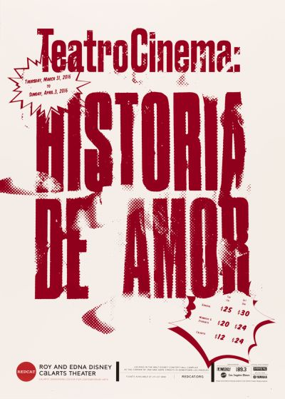 CalArts poster: TeatroCinema:Historia De Amor by Lu Feng