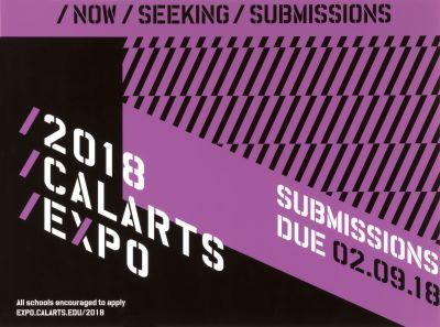 CalArts poster: 2018 Calarts Expo Now Seeking Submissions by Junki Hong Lisa Armstrong