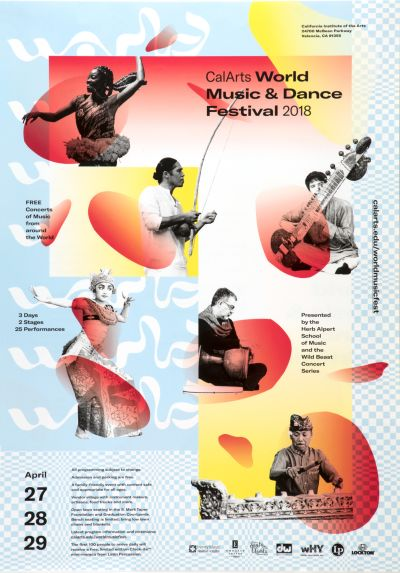 CalArts poster: CalArts World Music & Dance Festival 2018 1 by Christina Huang Ella Gold