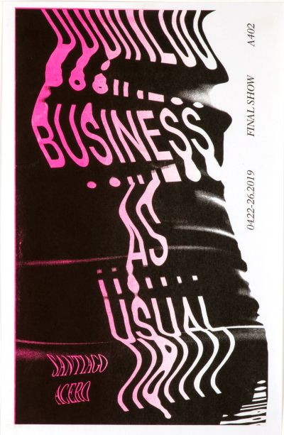 CalArts poster: Business As Usual by Vivian Naranjo