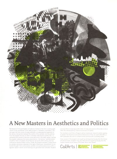 CalArts poster: A New Masters In Aesthetics And Politics by Katie Hanburger