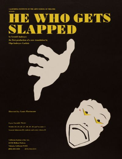 CalArts poster: He Who Gets Slapped by Phil Fondacaro