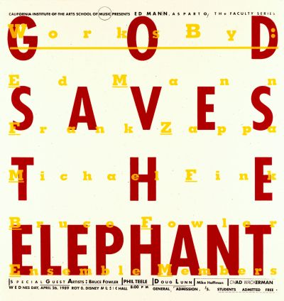 CalArts poster: God Saves The Elephant by