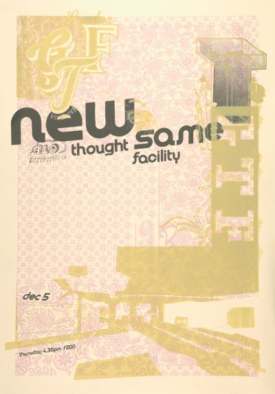 CalArts poster: GTF New Thought Same Facility by Bruce Sachs Jae-Hyouk Sung Jen McKnight Matthew Normand Peter Kaplan Stephanie Verschoor