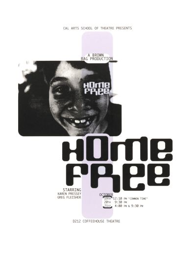 CalArts poster: Home Free by