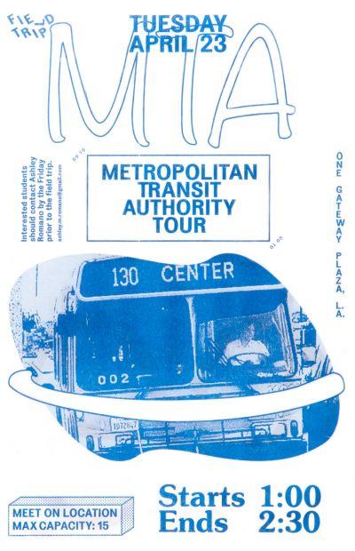 CalArts poster: Metropolitan Transit Authority Tour by Stefano Giustiniani
