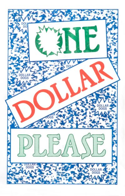 CalArts poster: One Dollar Please by