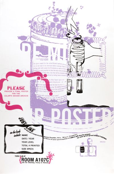 CalArts poster: Please Provide A Final Poster For The CalArts Design Archive by