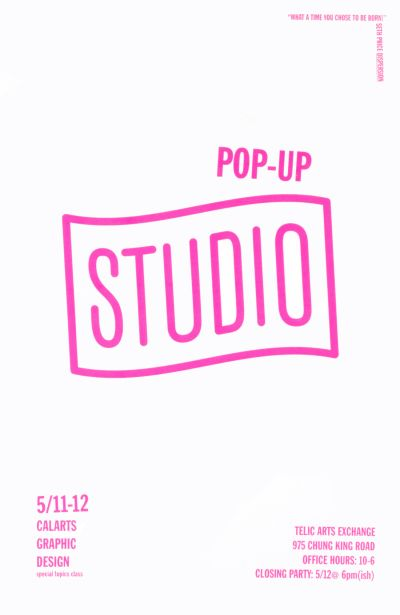 CalArts poster: Pop-Up Studio by Ryan Hines