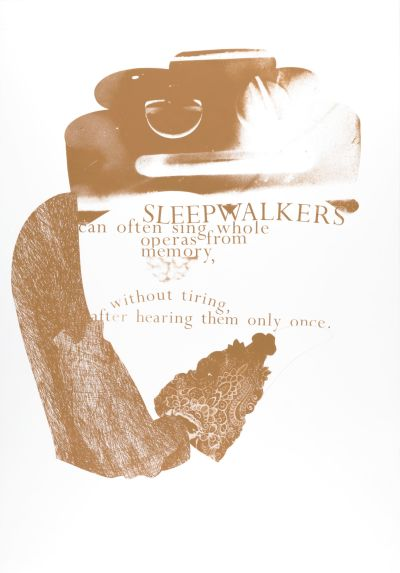 CalArts poster: Sleepwalkers Can Often Sing Whole Operas From Memory by Gail Swanlund