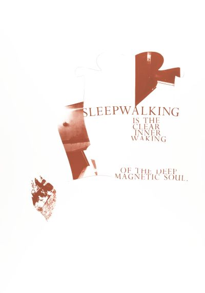 CalArts poster: Sleepwalking Is The Clear Inner Waking Of The Deep Magnetic Soul by Gail Swanlund