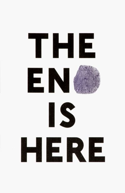 CalArts poster: The End Is Here by Mark Owens