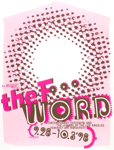 CalArts poster: The F Word by Andrea Tinnes