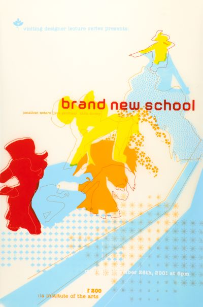 CalArts poster: Brand New School by