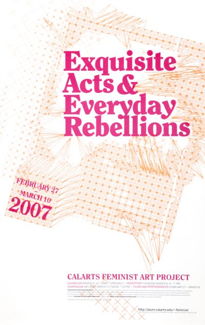 CalArts poster: Exquisite Acts & Everyday Rebellions by Eileen Levinson Roman Jaster Teira Johnson Clarissa Tossin