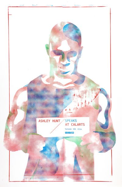 CalArts poster: Ashley Hunt by Amun Levy