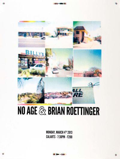 CalArts poster: No Age & Brian Roettinger by Bijan Berahimi Sarah Faith Gottesdiener