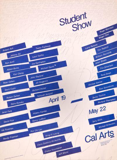 CalArts poster: Student Art Show by Becky Tachna Marika Van Adelsberg