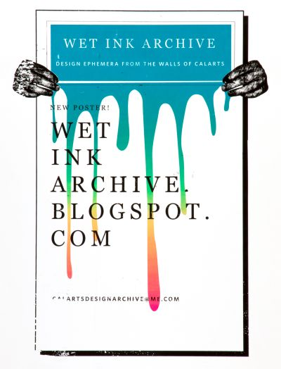 CalArts poster: Wet Ink Archive by