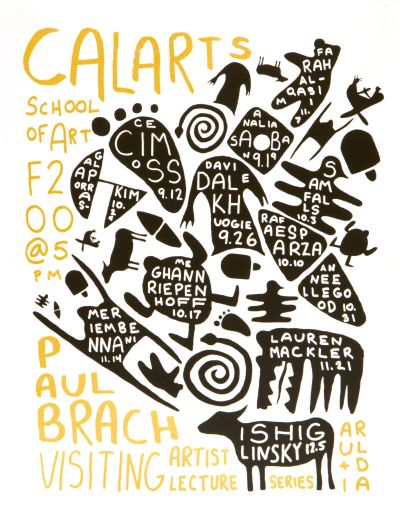 CalArts poster: Paul Brach Visiting Artist Lecture Series by Nadia Haile Paul Wheatley Aren Williams