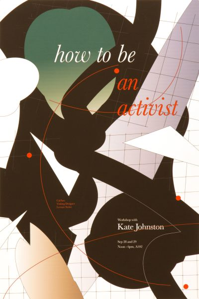 CalArts poster: Kate Johnston: How To Be An Activist by Taimin Ahn
