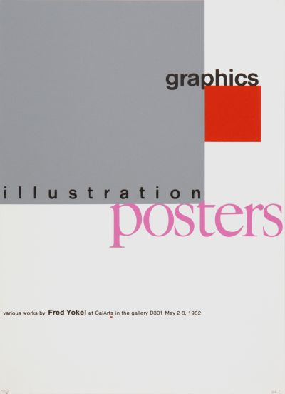 CalArts poster: Fred Yokel: Graphics Illustration Posters by Frederick Yokel