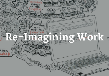 Re-Imagining Work