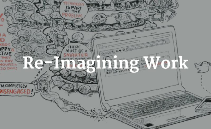Re-Imagining Work