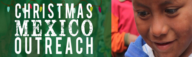 Christmas Mexico Outreach image