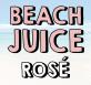 Beach Juice Rosé