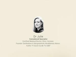 Dr. Julie Moltke, Cannabinoid Specialist