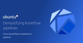 Demystifying Kubeflow pipelines