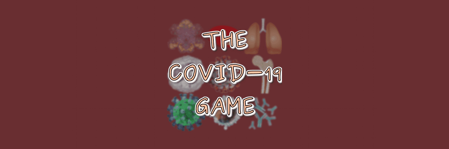 The COVID-19 Game banner